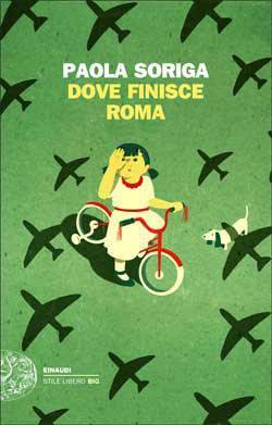 DOVE FINISCE ROMA, PAOLA SORIGA