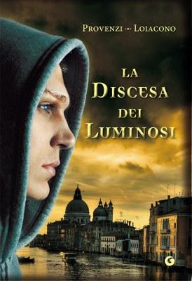 LA DISCESA DEI LUMINOSI - 2012. LA PROFEZIA DEI MAYA, F. S. LOIACONO – I. PROVENZI