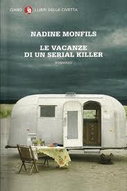 LE VACANZE DI UN SERIAL KILLER, NADINE MONFILS