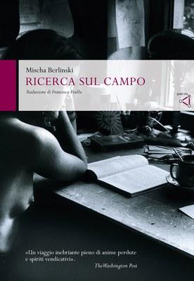 RICERCA SUL CAMPO, MISCHA BERLINSKI