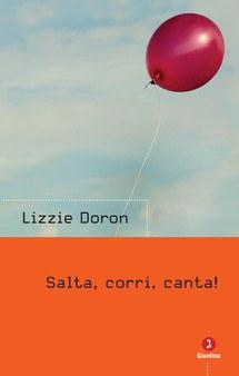 SALTA, CORRI, CANTA!, LIZZIE DORON